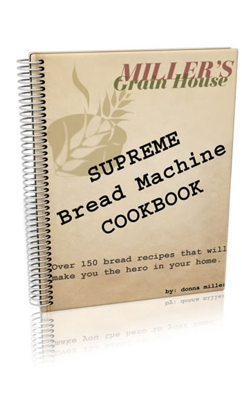 Supreme Bread Machine E-Cookbook (with Bonus Video)